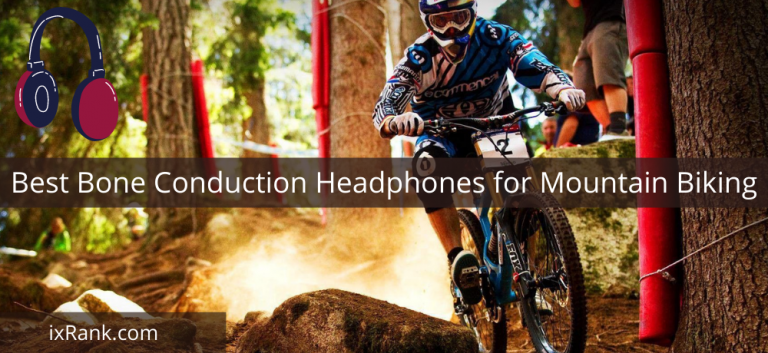 Best Bone Conduction Headphones for Mountain Biking