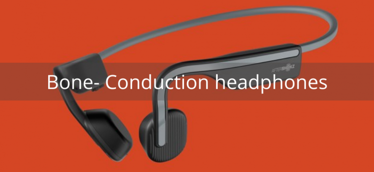 Bone- Conduction headphones