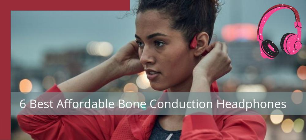 Best Affordable Bone Conduction Headphones